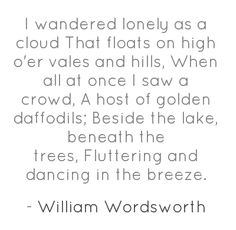 Can Someone Write My Assignment For Me Essay On William Wordsworth William Wordsworth Daffodils A Favorite From  My College Days  Thesis Statement Examples For Narrative Essays also Proposal Essay Example  Best William Wordsworth Images  William Wordsworth Chiffon Tops  Essay On Health Care