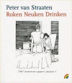 Peter van Straaten - Roken neuken drinken