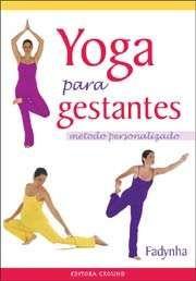 Livro Yoga para Gestantes - Para ver mais dicas de presentes pra mulheres grávidas acesse http://www.oqdar.com