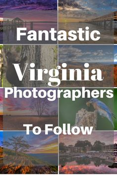 Virginia photographers bring the beauty, adventure, and diversity of our state to life, inspiring our travels and prompting us to explore new destinations.