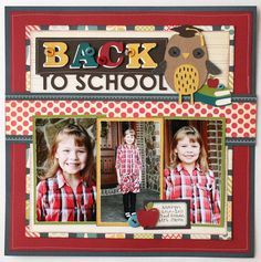 Back to School Scrapbook Layouts | Back to School Layout – Jana Eubank