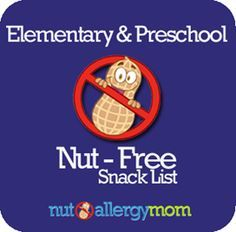 The Ultimate List of Peanut and Tree Nut Free Snacks for School - Elementary and Preschool-My kid are not allergic, but I am sensitive to the fact that many others are...good to have on hand.