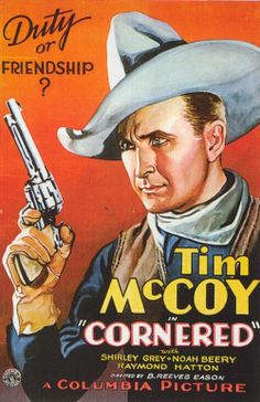 Cornered Movie Poster x Old Movies, Vintage Movies, Great Movies, Indie Movies, Cowboy Films, Old Western Movies, Westerns, Classic Movie Posters, Classic Movies