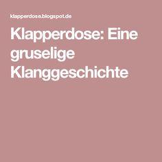 Klapperdose: Eine gruselige Klanggeschichte Music Activities, Working With Children, Spring Crafts, Primary School, Holidays And Events, Happy Halloween, Language, Songs, Education