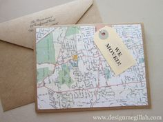 """Moving cards!?!?: Map it !!! They were simple to make. I color-copied a map of the area, then cut it to fit on the front of my card. (I used a brown craft paper card with matching envelopes). I put a small gold star where our new house is located and added a tag saying """"WE MOVED"""" from the Martha Stewart office collection at Staples. Inside the card is our new address and phone."""