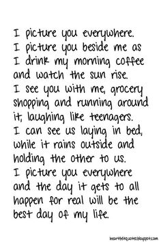 Love Quotes : I picture you everywhere.