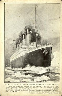 Ocean Liner Titanic Largest Steamer in the World 1912
