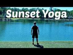 Yoga for Complete Beginners - 30 min Sunset Yoga Class