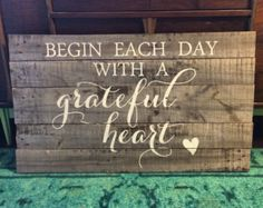 Begin Each Day with a Grateful Heart Wood Sign von 4Lovecustomgifts