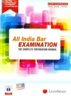 All India Bar Examination - The Complete Preparation Manual: A Complete Course