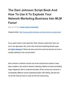 What is the Dani Johnson Script Book? Learn more about how his woman went from zero to network marketing sponsoring hero using these mlm strategies. Dani Johnson, Document Sharing, Script, The Secret, Marketing, Learning, Books, Zero, Woman