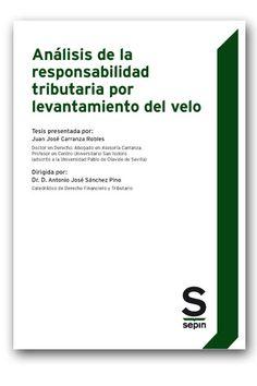 Análisis de la responsabilidad tributaria por levantamiento del velo / tesis presentada por, Juan José Carranza Robles. - 2017