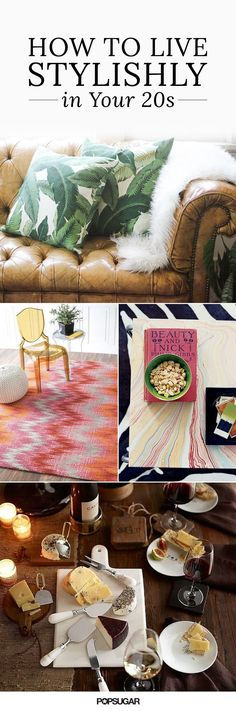 Now that you're in your 20s, you have an adult apartment to decorate. While you…