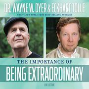 The Importance of Being Extraordinary | http://paperloveanddreams.com/audiobook/627787461/the-importance-of-being-extraordinary |