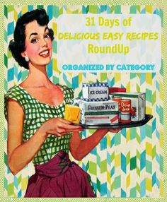 FABULOUS 31 Days of Delicious Easy Recipes for super-busy wives! In a recent poll within the How-to Guru newsletter, it was said by wives that