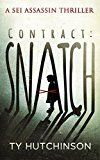 Free Kindle Book -   Contract: Snatch (Sei Assassin Thriller Book 1)