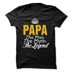 PAPA THE MAN THE MYTH THE LEGEND T Shirts, Hoodie. Shopping Online Now ==►…