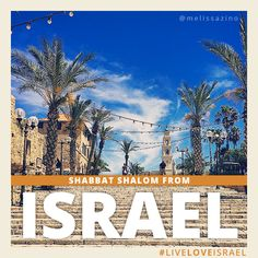Shabbat Shalom from Jaffa, where 4,000 years of history meets contemporary lifestyle and sophistication. #Israel #LiveLoveIsrael