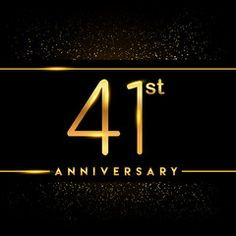 Celebrating of 41 years anniversary, logotype golden colored isolated on black background and confetti, vector design for greeting card and invitation card Happy Anniversary Mom Dad, Anniversary Logo, Marriage Anniversary, Vector Design, Design Art, Invitation Cards, Invitations, Birthday Template, Happy Party