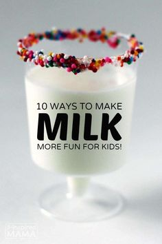Top 10 Ways to Make Drinking Milk Fun!