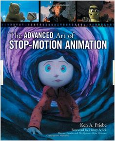 In the latest excerpt from The Advanced Art of Stop-Motion Animation, Ken A. Priebe continues his lesson on building puppets, focusing on silicone and plastic casting. Animation Image Par Image, Principles Of Animation, Animation Stop Motion, Animation Reference, Top Film, How To Make Animations, Wild Creatures, Film Studio, Science Books