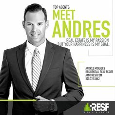 Meet Andres Morales, real estate is his passion but happiness is his goal! Learn more about him: resf.com/Andres-Morales