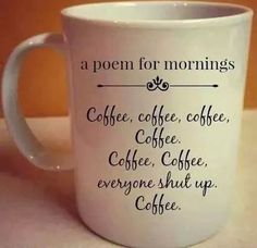 Best Funny Quotes : QUOTATION - Image : Quotes Of the day - Description Top 30 Funniest Picture Quotes Sharing is Caring - Don't forget to share this Coffee Talk, Coffee Is Life, I Love Coffee, Coffee Break, Morning Coffee, Coffee Cups, Coffee Coffee, Coffee Lovers, Happy Coffee