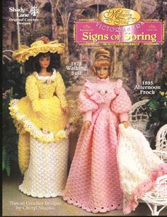 Signs of Spring Barbie Doll crochet patterns.   1878 Walking Suit comes complete with dress, hat and pantaloons. 1895 Afternoon Frock in pink includes a matching shawl and pantaloons (or make this in white for a Victorian bride!).