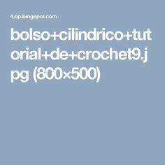 bolso+cilindrico+tutorial+de+crochet9.jpg (800×500)