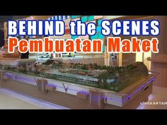 (31) Behind The Scene Pembuatan Maket Diorama Daihatsu Motor Indonesia ★ | MAKET MINIATUR - YouTube Behind The Scenes