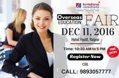Overseas Education Fair Raipur. Venue: Hotel Hyatt, Raipur