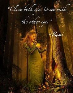 """""""Close both eyes to see with the other eye"""" - Rumi : Want more posts like this . by SUFISM ❤️ Kahlil Gibran, Rumi Quotes, Inspirational Quotes, Qoutes, Quotations, Life Quotes, Uplifting Quotes, Motivational, Rumi Love"""