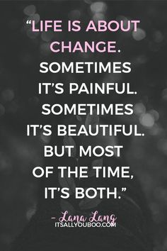 80 Change in Life Quotes about Moving On