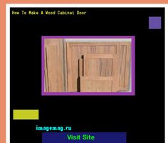 How To Make A Wood Cabinet Door 170233 - The Best Image Search