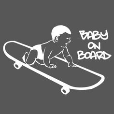 Baby on Board Skater Decal by slaps on Etsy, $12.00