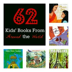 A teacher's list of 62 favorite kids' books from around the world. {Playdough to Plato}