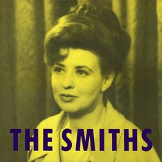 The Smiths: Shakespeare's Sister  Cover Star: Pat Phoenix as Elsie Tanner on Coronation Street