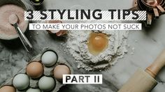 3 Tips to Make Your Photos Not Suck, Part 2