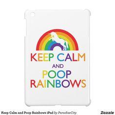 Keep Calm and Poop Rainbows iPad iPad Mini Cover