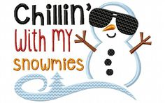 Chillin With My Snowmies Christmas and Winter Boys Machine Embroidery Design 4X4, 5X7 & 6X10 - Breezy Lane Embroidery