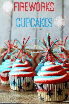 Fireworks cupcakes! Fireworks cupcakes So cute and festive and super easy with an explosive surprise!!  These delicious cupcakes will be a big hit at your summer bash!