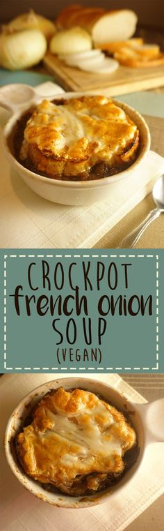 Crockpot Classic French Onion Soup! Just like Julia Child used to make, this soup is savory, rich and slightly salty. This version is made entirely in the crockpot with minimal prep work. Also includes a vegan option!
