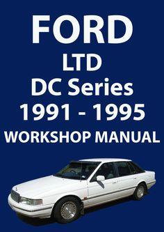 FORD LTD DC Series 1991-1995 Workshop Manual
