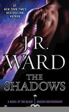 The Shadows by J.R. Ward, Click to Start Reading eBook, The #1 New York Times bestselling author returns to the world of the Black Dagger Brotherhood as two