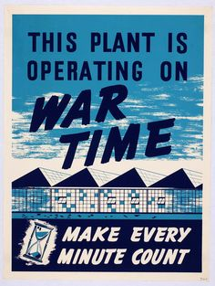 This Plant is Operating on War Time (United Aircraft Corp)
