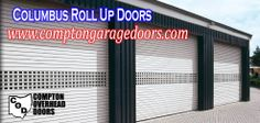 Commercial Rolling Doors - Ready to Serve You  http://www.comptongaragedoors.com/roll-up-doors