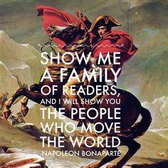 The power of reading...according to Napoleon Bonaparte.