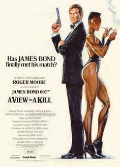 Grace Jones/ A View to a Kill Roger Moore James Bond awesome vintage movie poster All James Bond Movies, James Bond Movie Posters, Roger Moore, Casino Royale, Film Movie, James Bond Party, Grace Jones, Pulp, Bond Girls