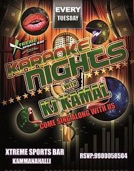Karaoke Night Party @ Xtreme Sports Bar Kammanahalli Karaoke Night Party at Xtreme Sports Bar Kammanahalli. Join KJ Kamal and sing along till your hearts full all night long. Happy Hours from 12 PM till 8 PM. Corporates get extended Happy Hours till 10 PM if you flash your ID's. Also the Kroakers get shooters on the house.  Club Rules Apply.