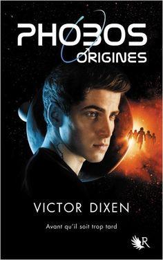 Phobos, origines - Victor Dixen